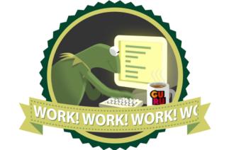 Work! Work! Work!