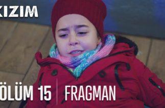 Kızım 15. Bölüm Fragmanı
