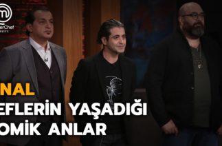 Şeflerin Yaşadığı Komik Anlar | Final | MasterChef Türkiye