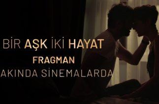 Bir Aşk İki Hayat Fragman | Yakında Sinemalarda