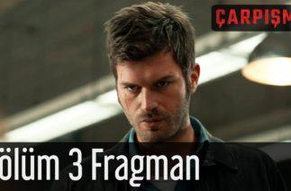Çarpışma 3. Bölüm Fragman