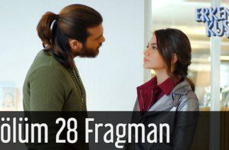 Erkenci Kuş 28. Bölüm Fragman