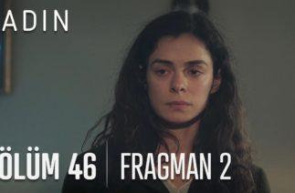 Kadın 46. Bölüm 2. Fragmanı