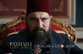 Payitaht Abdülhamid 71. Bölüm Tanıtım