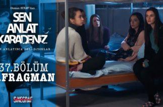Sen Anlat Karadeniz – 37.Bölüm 2.Fragman