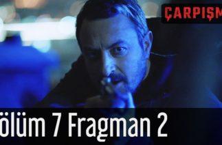 Çarpışma 7. Bölüm 2. Fragman