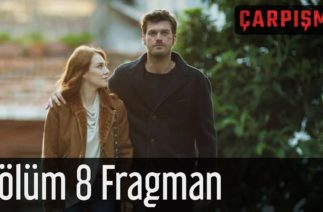 Çarpışma 8. Bölüm Fragman
