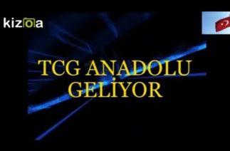 TCG ANADOLU GELİYOR,SAVUNMA SANAYİ