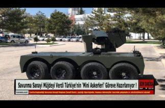 Savunma Sanayi Müjdeyi Verdi Türkiye'nin 'Mini Askerleri' Göreve Hazırlanıyor