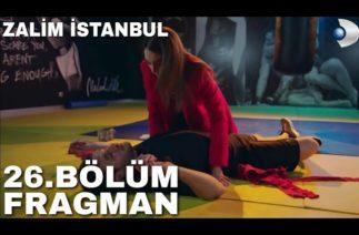 Zalim İstanbul 26 Bölüm Fragman