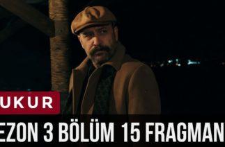 Çukur 3.Sezon 15.Bölüm 3. Fragman