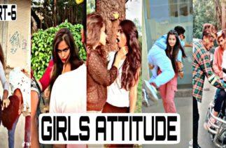 Girl's Attitude | TikTok Girl Attitude Video | Part 6 |