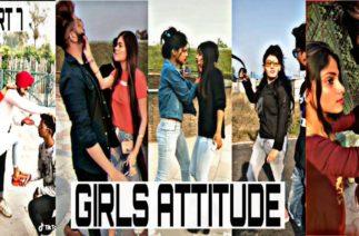 Girl's Attitude | TikTok Girl Attitude Video | Part-7 |