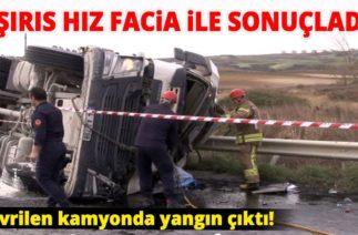 Hadımköy'de Trafik Kazası! Hafiyat Kamyonu Devrildi: 1 Ölü