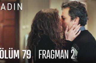 Kadın 79. Bölüm 2. Fragmanı