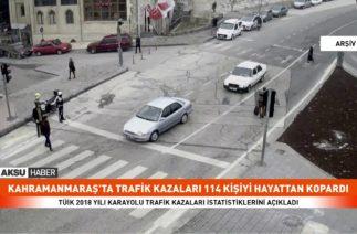 Kahramanmaraş'ta 2018 yılında trafik kazaları 114 kişiyi hayattan kopardı
