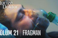 Mucize Doktor 21. Bölüm Fragmanı