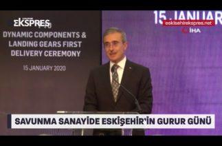 Savunma sanayide Eskişehir'in gurur günü
