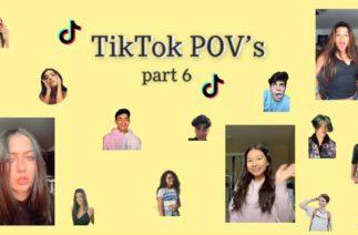 TikTok POV's part 6