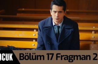 Çocuk 17. Bölüm 2. Fragman