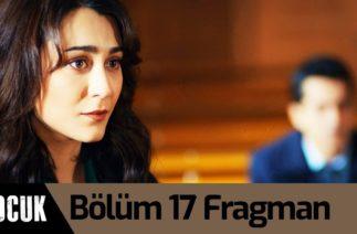Çocuk 17. Bölüm Fragman