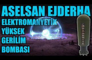 ASELSAN EJDERHA ELEKTROMANYETİK YÜKSEK GERİLİM BOMBASI. TURKISH DRAGON ELECTROMAGNETIC BOMB EMP
