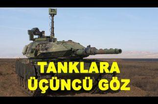 ASELSAN tankların görme kabiliyetini artırdı