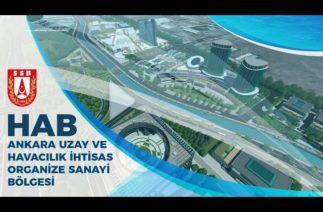HAB – Ankara Uzay ve Havacılık İhtisas Organize Sanayi Bölgesi Tanıtım Filmi