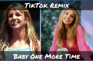 Hit Me, Baby, One More Time TIKTOK SONG