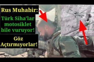 """Rus muhabir İdlib'de: """"Türk Siha'lar ne görürse vuruyor!"""""""