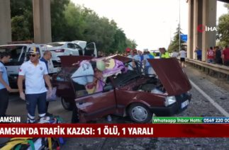 Samsun'da trafik kazası: 1 ölü, 1 yaralı!