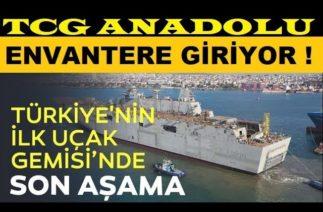TCG ANADOLU ENVANTERE GİRİŞ TESTLERİNE BAŞLADI !! BEKLENEN AN GELDİ !