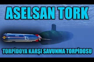 ASELSAN TORK TORPİDOYA KARŞI SAVUNMA TORPİDOSU TEKNİK ÖZELLİKLERİ