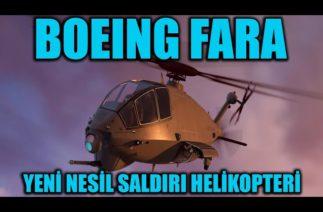BOEING FARA FUTURE ATTACK RECONNAISSANCE AIRCRAFT YENİ NESİL SALDIRI HELİKOPTERİ