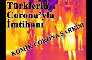 Herkesin Aradığı Komik Corona Şarkısı