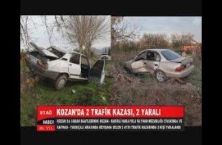 KOZAN'DA 2 TRAFİK KAZASI, 2 YARALI