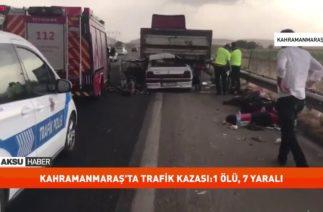 Kahramanmaraş Trafik Kazası:2 Ölü, 6 Yaralı