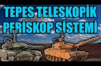 M60T TEPES TELESKOPİK PERİSKOP SİSTEMİ . ASELSAN TEPES FIRAT M60T MODERNİZASYONLARI