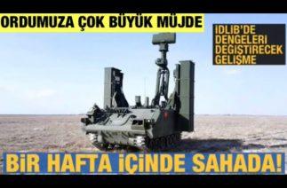 Müjdeli Haber .Hisar A ve Hisar O Hava Savunma Sistemleri Çok Yakında İdlib'de Göreve Başlıyor.!