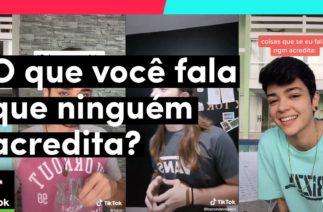 O que você FALA mas NINGUÉM acredita? | TikTok Brasil
