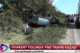 Ovakent yolunda yine trafik kazası