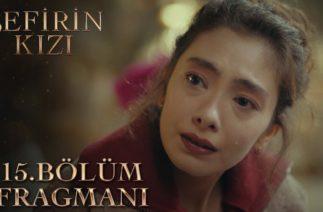 Sefirin Kızı – 15.Bölüm Fragman