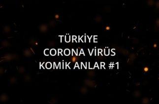 TÜRKİYE CORONA VİRÜS KOMİK ANLAR#1