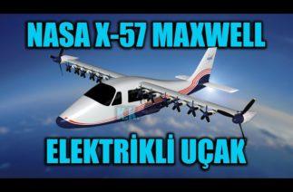NASA X-57 MAXWELL ELEKTRİKLİ UÇAĞININ TEKNİK ÖZELLİKLERİ