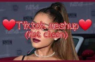 ❤Tiktok mashup❤ (not clean) #19