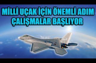 MİLLİ MUHARİP UÇAK İÇİN ÖNEMLİ ADIM ÇALIŞMALAR BAŞLIYOR !!!