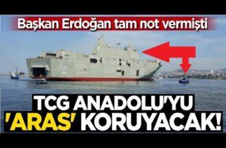 TCG Anadolu'yu ARAS savunacak! Erdoğan tam not verdi ! İlk Görev Doğu Akdeniz !
