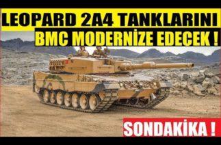 TSK'NIN LEOPARD 2A4 TANKLARINI BMC MODERNİZE EDECEK ! YENİLENEN TANKLARA FÜZE İŞLEMEYECEK !