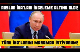 Türk İHA'larını Masamda İstiyorum