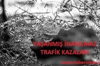 Yaşanmış İnanılmaz #Trafik #Kazaları